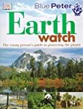 Burnie, David: Blue Peter: Earthwatch (Planet Action) (French Edition)