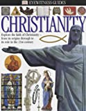 Wilkinson, Philip: Christianity (Eyewitness Guides)