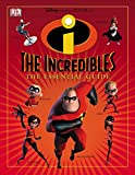"Stephen Cole: The ""Incredibles"": The Essential Guide"