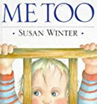 Me Too by Susan Winter