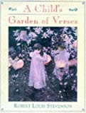 Stevenson, Robert Louis: Child's Garden of Verses