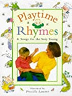 Playtime Rhymes and Songs for the Very Young…
