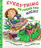 Ann Whitford Paul: Everything to Spend the Night from A-Z