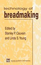 The Technology of Breadmaking