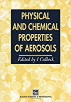 Physical and Chemical Properties of Aerosols…