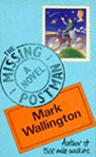 The Missing Postman by Mark Wallington