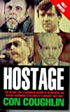 Coughlin, Con: Hostage: The Complete Story of the Lebanon Captives