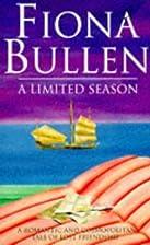 A Limited Season by Fiona Bullen
