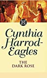 Harrod-Eagles, Cynthia: The Dark Rose
