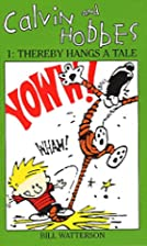 Calvin and Hobbes 1: Thereby Hangs a Tale…