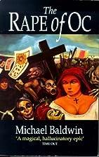 The Rape of Oc by Michael Baldwin