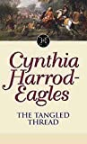 Harrod-Eagles, Cynthia: The Tangled Thread
