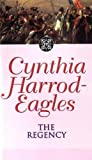 Harrod-Eagles, Cynthia: The Regency