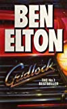 Elton, Ben: Gridlock