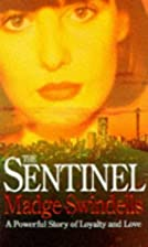 The Sentinel by Madge Swindells