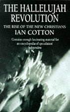 The Hallelujah Revolution by Ian Cotton