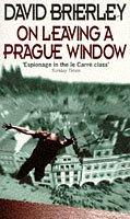On Leaving a Prague Window by David Brierley