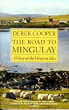 The Road to Mingulay by Derek Cooper
