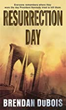 Resurrection Day by Brendan DuBois
