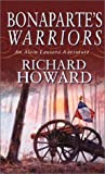 Howard, Richard: Bonaparte's Warriors (Alain Lausard Adventure)