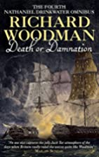 Death or Damnation: Nathaniel Drinkwater…