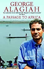 A Passage to Africa by George Alagiah