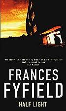 Half Light by Frances Fyfield