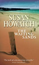The Waiting Sands by Susan Howatch