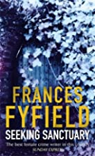 Seeking Sanctuary by Frances Fyfield