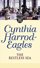 The Restless Sea by Cynthia Harrod-Eagles