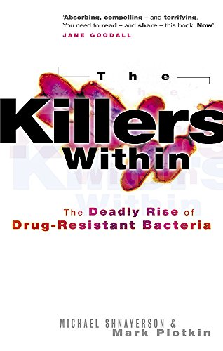 the-killers-within-the-deadly-rise-of-drug-resistant-bacteria