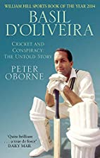 Basil D'Oliveira: Cricket and Controversy by…