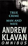 Klavan, Andrew: True Crime: AND Man and Wife