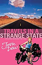 Travels in a Strange State by Josie Dew