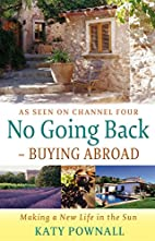 No Going Back: Buying Abroad: Making a New…