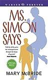 Mary McBride: Ms Simon Says