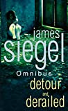 James Siegel: Detour And Derailed