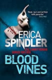 Erica Spindler: Blood Vines