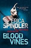 Erica Spindler: Blood Vines