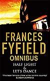 Frances Fyfield: Half Light: AND Let's Dance