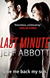 Abbott, Jeff: Last Minute