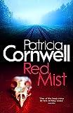 Cornwell, Patricia Daniels: Red Mist (Scarpetta Novels)
