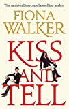 Walker, Fiona: Kiss and Tell