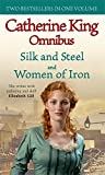 King, Catherine: Silk and Steel/Women of Iron
