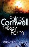 Cornwell, Patricia Daniels: The Body Farm. Patricia Cornwell (Scarpetta Novels)