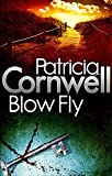 Cornwell: Blow Fly. Patricia Cornwell (Scarpetta Novels)