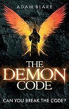 The Demon Code by Adam Blake