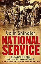National Service: From Aldershot to Aden;…
