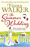 Walker, Fiona: The Summer Wedding