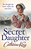 King, Catherine: The Secret Daughter